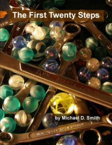 The First Twenty Steps copyright 2011 by Michael D. Smith