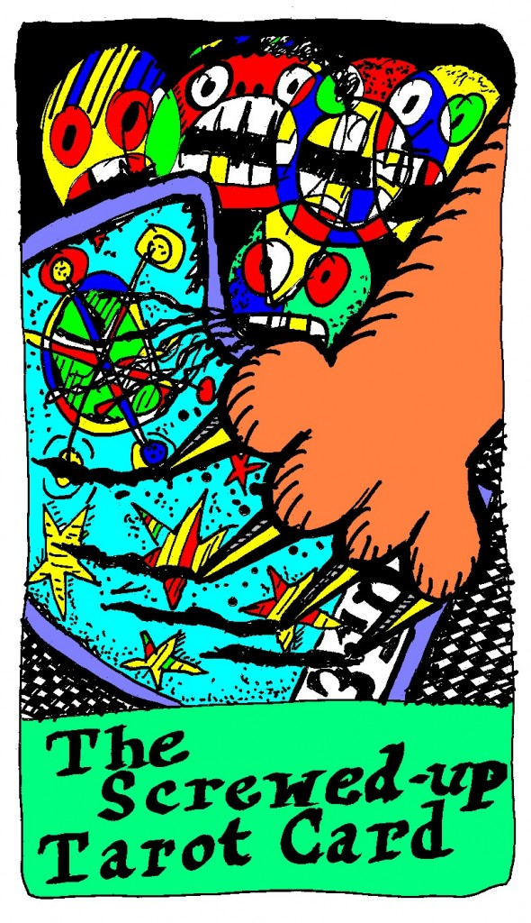 The Screwed-Up Tarot Card copyright 2012 by Michael D. Smith