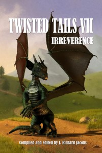 Twisted Tails VII: Irreverence - cover art by publisher Deron Douglas