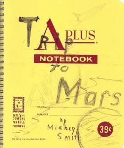 Trip to Mars copyright 2014 Michael D. Smith