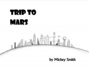 Trip to Mars, the Picture Book Cover