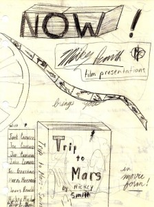 NOW!  The official Trip to Mars movie poster copyright 2015 Michael D. Smith