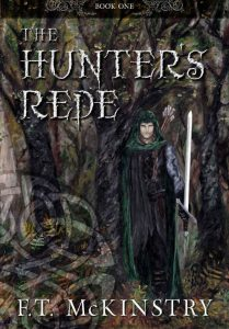 The Hunter's Rede 2016 edition by F. T. McKinstry