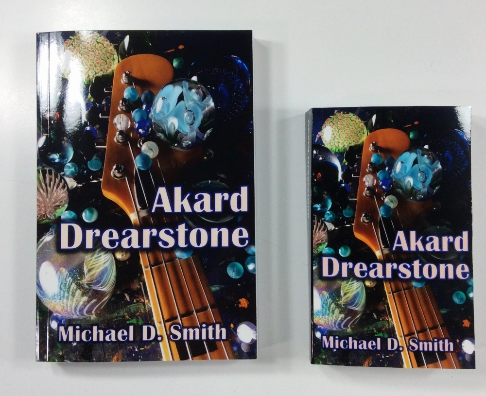 Akard Drearstone, the Mass Market Paperback by Michael D. Smith