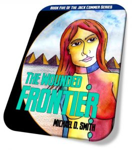 The Wounded Frontier by Michael D. Smith