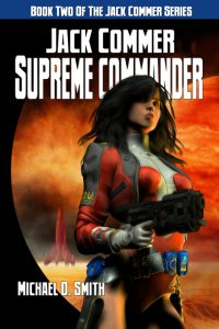 Published Jack Commer, Supreme Commander cover by Deron Douglas
