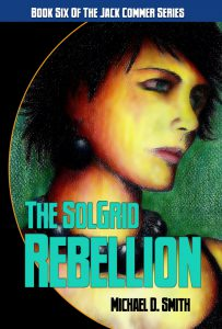 Published SolGrid Rebellion cover by Michael D. Smith and Deron Douglas