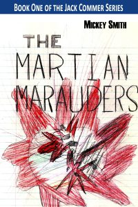 Alternate Martian Marauders cover copyright 2018 by Michael D. Smith