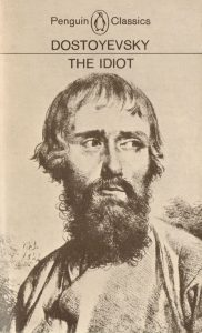The Idiot by Dostoyevsky