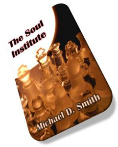 The Soul Institute by Michael D. Smith