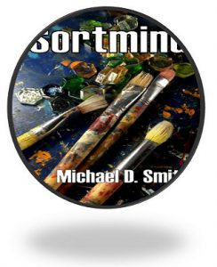 Sortmind, the novel, by Michael D. Smith