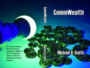 CommWealth Wraparound Cover copyright 2020 by Michael D. Smith